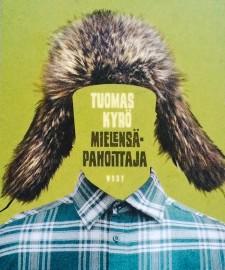 Tuomas Kyrön Mielensäpahoittaja